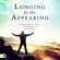 Derek Prince - Longing for His Appearing: Finding Hope and Victory in the Promise of Jesus' Return (Unabridged)