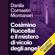 Danila Comastri Montanari - Cosimino Ruccellai e il mistero di vicolo degli angeli