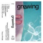 Gnawing - EP