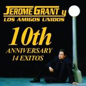 Jerome Grant y Los Amigos Unidos - Ese Loco Soy Yo