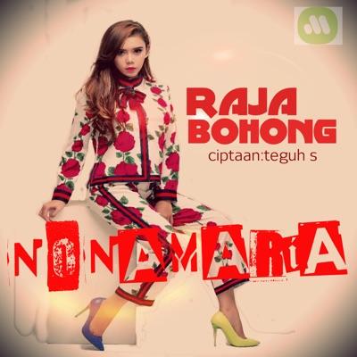 Nona Maria Ojawa - Raja Bohong Mp3
