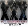 Yo Tengo Una Baby (feat. Kapuchino, BillyExotico, Titanium & Matoby) - Single, Cualtow