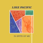 Like Pacific - Something Missing