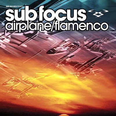 Airplane / Flamenco - Single - Sub Focus