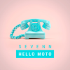 Sevenn - Hello Moto artwork