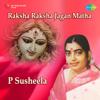 Raksha Raksha Jagan Matha songs