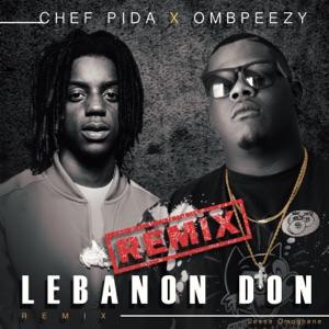 Lebanon Don (feat. OMB Peezy) - Single Mp3 Download