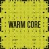warm-core-ep