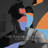 The Naked and Famous - I Kill Giants