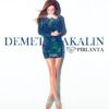 Demet Akalın - Pırlanta artwork