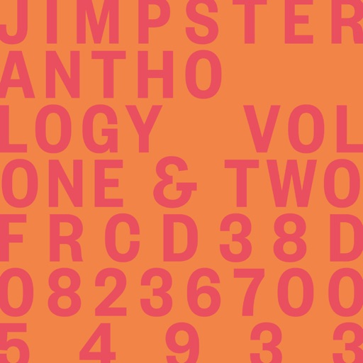 Anthology Volumes One & Two by Jimpster