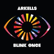 Blink Once - Arkells