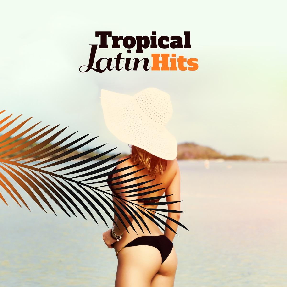 Tropical Latin Hits: Summer Mix 2018, Cuban Latin Café