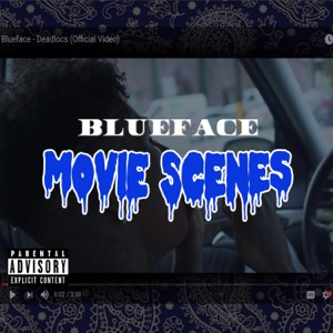 Blueface - Movie Scenes