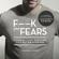 Johannes Hansen - Fuck Your Fears: Utmana dina rädslor och bli en vinnare
