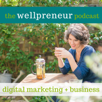 The Wellpreneur Podcast podcast