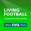 Living Football (Official FIFA Theme)