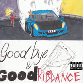 Goodbye & Good Riddance-Juice WRLD