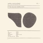 April Magazine - Undone