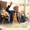 Chad Gayi Hai (From