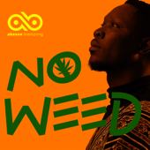 No Weed - Akesse Brempong
