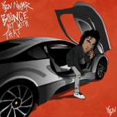 Bounce Out With That - YBN Nahmir