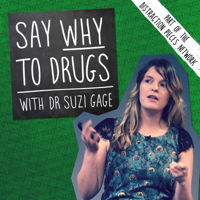 Say Why To Drugs podcast
