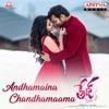 Andhamaina Chandhamaama (From