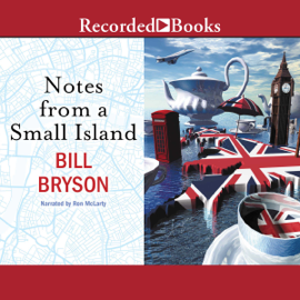 Notes from a Small Island (Unabridged) audiobook
