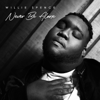 Never Be Alone - Willie Spence mp3