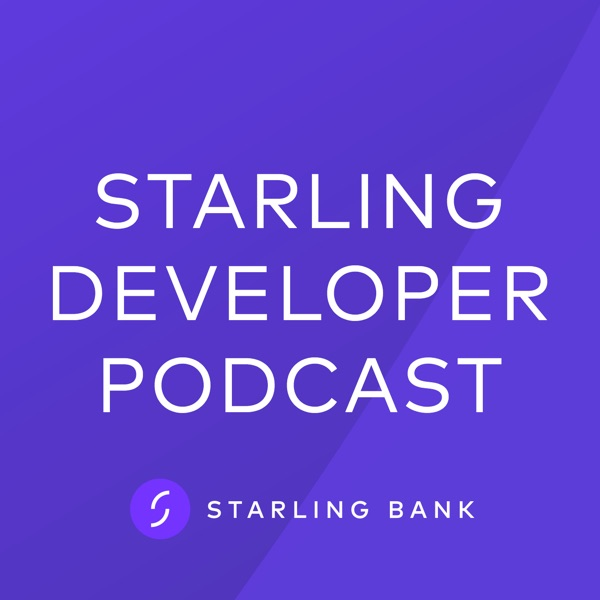 Starling Developer Podcast – Podcast – Podtail