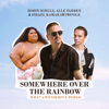 Robin Schulz, Alle Farben & Israel Kamakawiwo'ole - Somewhere Over the Rainbow / What a Wonderful World illustration