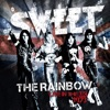 The Rainbow (Live) [New Extended Version], The Sweet