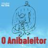 Rui Zink - O Anibaleitor [The Anibaleitor] (Unabridged) grafismos