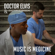 Doctor Elvis & Doctor Robinson - Music Is Medicine - EP