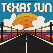 EUROPESE OMROEP | Texas Sun - Khruangbin & Leon Bridges