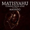 Coming from Afar (feat. Mavado) - Single, Matisyahu