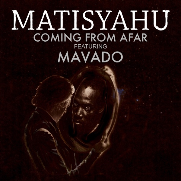Coming from Afar (feat. Mavado) - Single