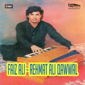 Faiz Ali - Rehmat Ali Qawwal