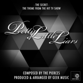 Pretty Little Liars - The Secret - Main Theme