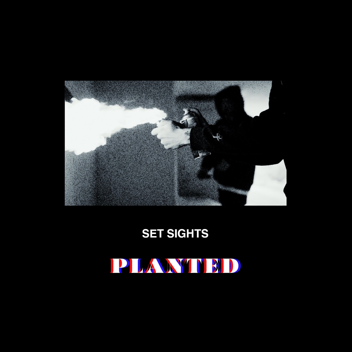 Set Sights - Planted [single] (2018)