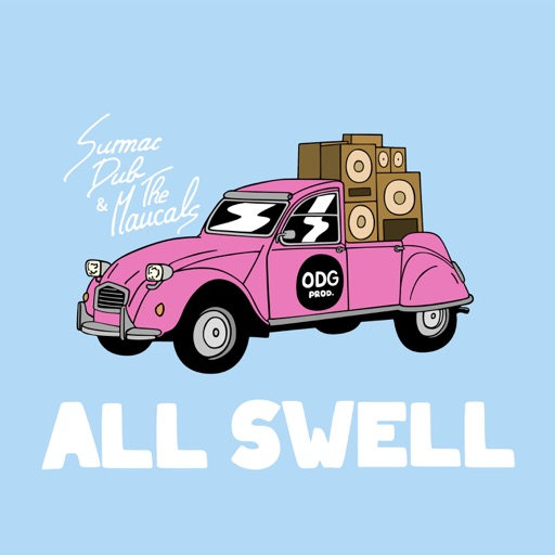 All Swell - Single by Sumac Dub & The Maucals