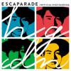 Escaparade - Official HIGE DANdism
