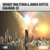 Caliber-12 - Woody van Eyden & James Cottle