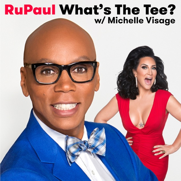 Rupaul Whats The Tee With Michelle Visage De The Paragon