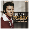 Elvis Presley - Where No One Stands Alone  artwork
