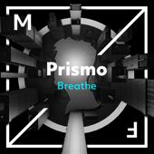 Breathe - Prismo