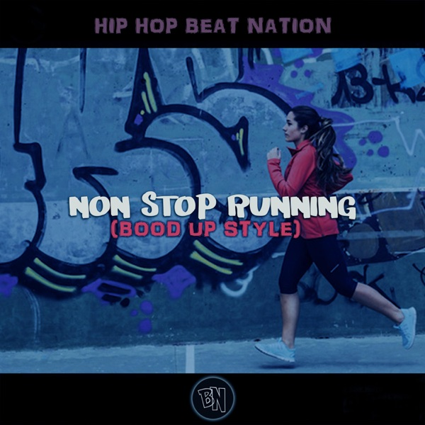 Non Stop Running (Bood up Style)