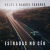 Valas - Estradas no Céu (feat. Raquel Tavares) grafismos