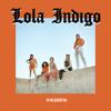 Lola Indigo - Ya No Quiero Ná portada